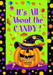 It's All About the Candy Halloween Holiday Seasonal Flags