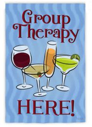 Group Therapy Funny Sayings Outdoor Garden Flag