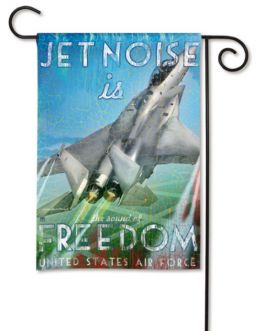 "US Air Force ""Jet Noise is Freedom"" Military Garden Flag"