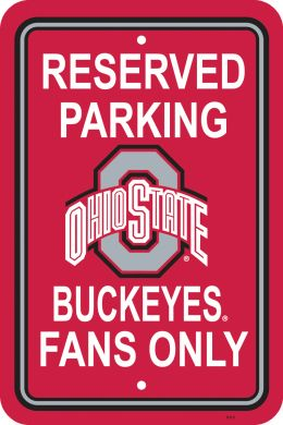 "Ohio State Buckeyes NCAA Team Logo 12"" X 18"" Plastic Parking Sign"