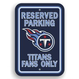 Tennessee Titans Team Logo Plastic Parking Sign Reserved Parking