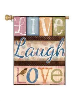 "Live Laugh Love Sayings Decorative Flag & Mat Collection (Select Flag or Doormat: 28"" x 40"")"