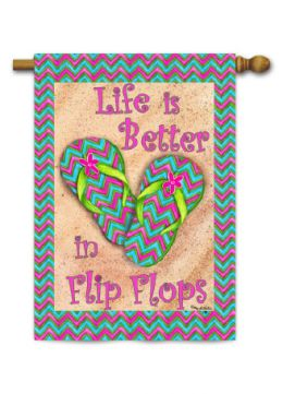 "Decorative Garden or House Flag - Better in Flip Flops (Flag size: 28"" x 40"")"