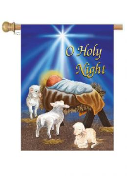 "Outdoor Decorative Garden or House Flag - O Holy Night (Flag size: 28"" x 40"")"